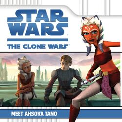 Meet Ahsoka Tano