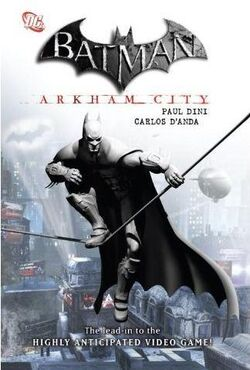 Batman Arkham City collected