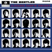A Hard Day&#39;s Night -Mono-