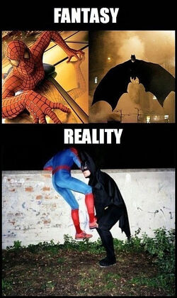 Spidey,Batman-in -reality