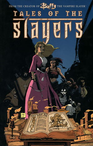 Buffy the Vampire Slayer Tales of the Slayers Vol 1 0