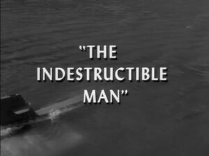 Indestructableman