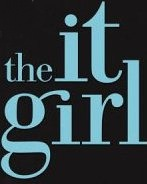 The It Girl Series