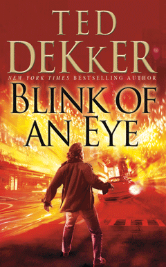 Ted Dekker- Blink of an Eye