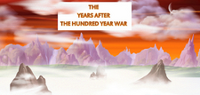 The Years After the Hundred Year War