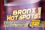 News 12 The Bronx&#39;s Bronx HotSpots! Video Promo For Friday Morning, May 13, 2011