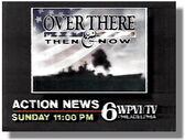 WPVI-TV's Channel 6 Action News Tonight's Weekend Edition's Over There, Then And Now Video Promo For November 1988