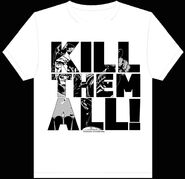 Kill Them All T-Shirt White