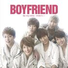 Boyfriend - Be my shine - Kimi wo Hanasanai- (Normal Edition)JBCB-4001