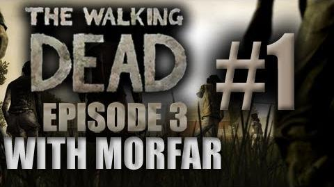 IT HAS ARRIVED! The Walking Dead Episode 3 Part 1 with Morfar