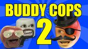 Buddy Cops 2
