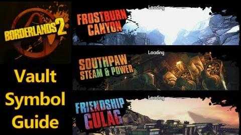 Borderlands 2 - Vault Symbols - Frostburn Canyon, Southpaw Steam & Power, Friendship Gulag