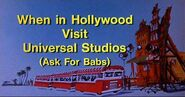 When In Hollywood Visit Universal Studios (Ask For Babs)