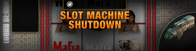 SlotMachine shutdown HPmod
