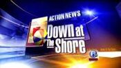 WPVI-TV's Channel 6 Action News' Down At The Shore Video Open From The Early 2010's