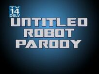 Untitled Robot Parody