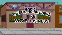 There&#39;s No Business Like Moe Business