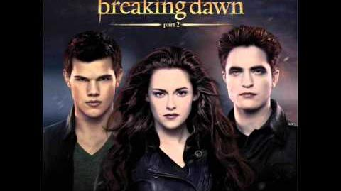 Twilight. Saga. Breaking Dawn. Soundtrack