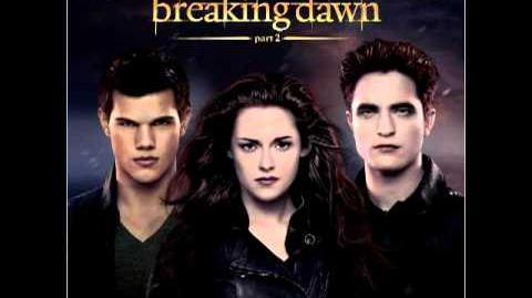 Twilight BREAKING DAWN part 2 SOUNDTRACK 11