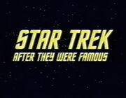 After They Were Famous Star Trek
