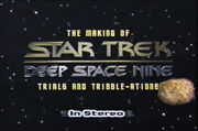 The Making of Star Trek DS9 Trials And Tribble-ations