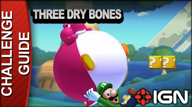 New Super Mario Bros. U Challenge Walkthrough - Three Dry Bones