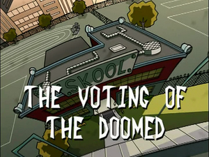 The Voting of the Doomed (Title Card)