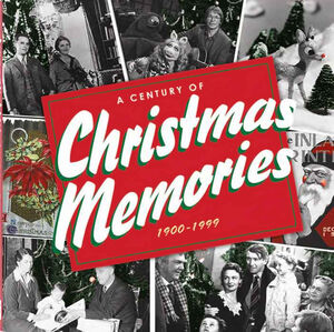 ACenturyOfChristmasMemories-(1900-1999)-2009