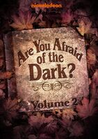 AreYouAfraidOfTheDark Volume2
