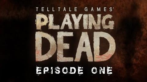 Playing Dead Episode 1-0