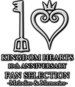 Kingdom Hearts 10th Anniversary Fan Selection -Melodies &amp; Memories- Logo