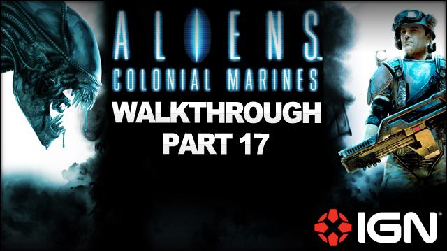 Aliens Colonial Marines Walkthrough - Credits (Part 17)