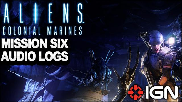 Aliens Colonial Marines - Mission 6 Audio Logs - For Bella - Walkthrough