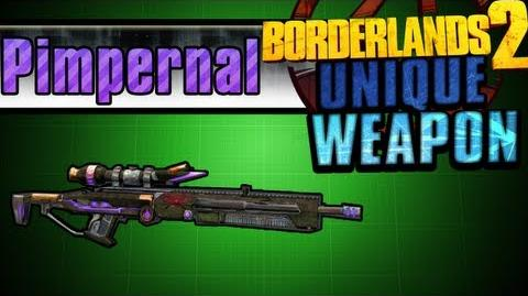 Borderlands 2 - Pimpernal - Unique Weapon