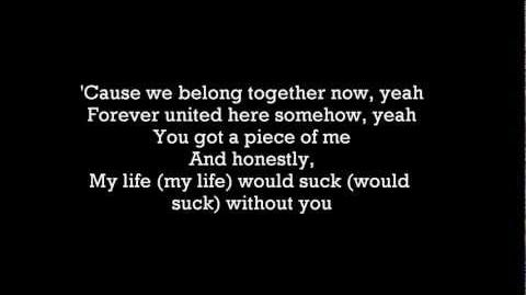 My Life Woudl Suck Without You 58