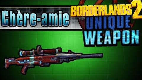 Borderlands 2 - Chère-amie - Unique Weapon