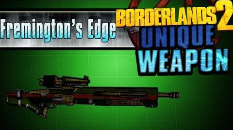 Borderlands 2 - Fremington's Edge - Unique Weapon