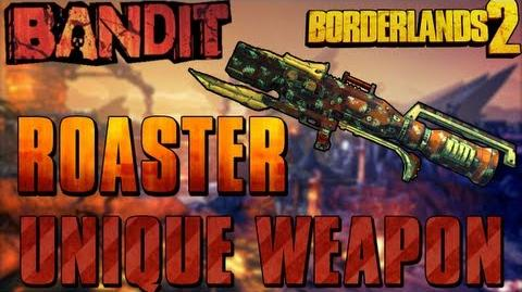 Borderlands 2 - Roaster - Unique Weapon