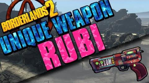 Borderlands 2 - Rubi - Unique Weapon