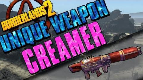 Borderlands 2 - Creamer - Unique Weapon