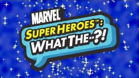 Marvel Super Heroes What The--?! The Incredible Drive Part One