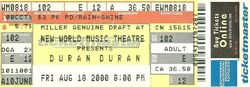 NEW WORLD MUSIC THEATRE IN TINLEY PARK, ILLINOIS ON AUGUST 18, 2000. wikipedia ticket stubs duran duran
