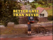 BetterLateThanNever1986titlecard