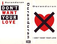 I don't want your love promo video VHS · EMI · UK · No Cat. duran duran wikipedia