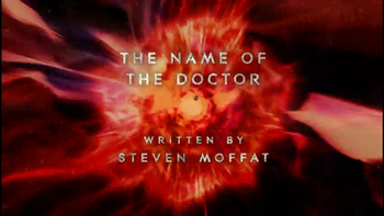The Name of the Doctor (ouverture)