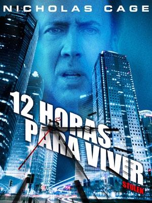 12 Horas para Vivir [2012] [Dvdrip] [Latino] [1 Link]