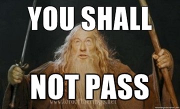 [Image: You-shall-not-pass1.jpg]