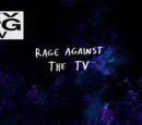 Rage Against the TV