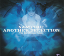 Vampire Another Selection ~The Unreleased Takes~