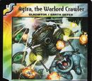 Agira, the Warlord Crawler